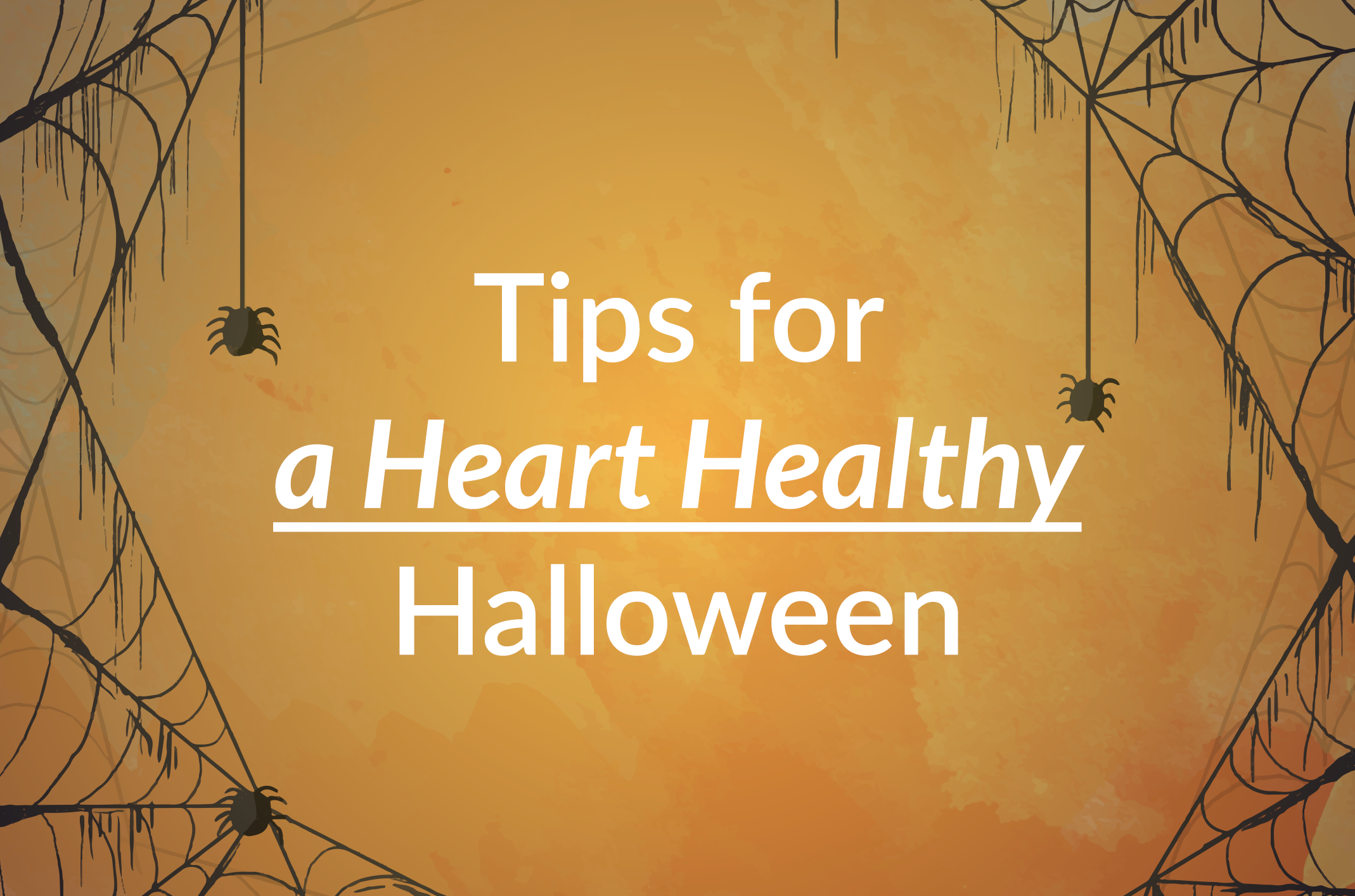 tips for a heart healthy halloween