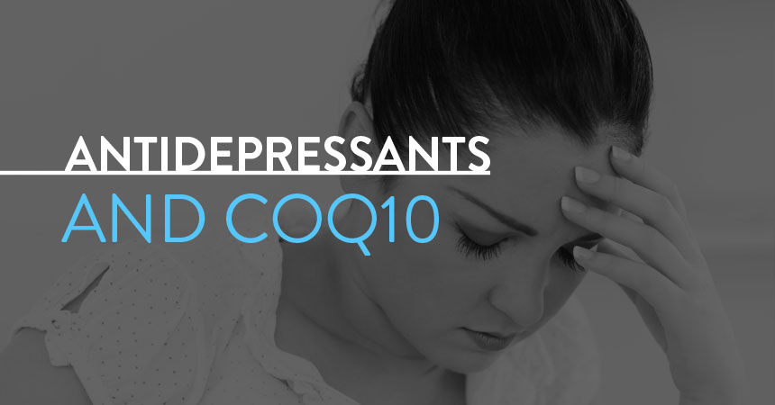 Antidepressants and CoQ10: What You Need to Know