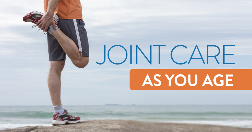 Joint Care as You Age: What to Do Now