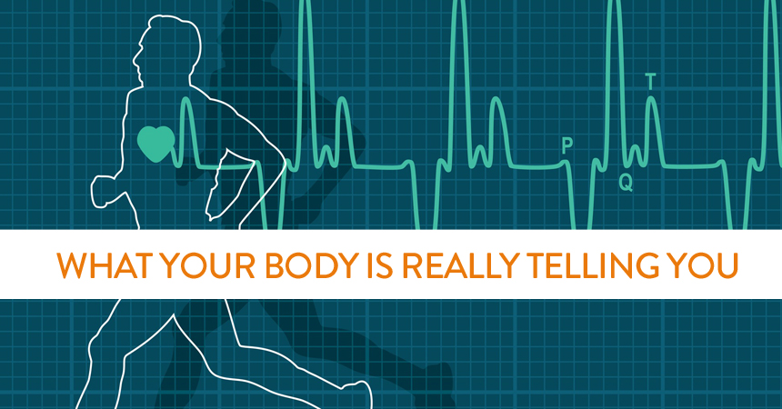 What Your Body is Really Telling You