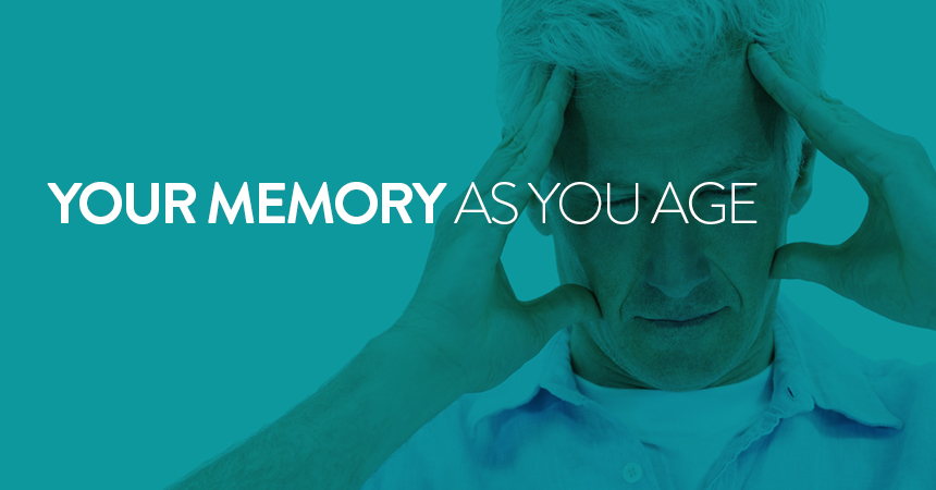 Your Memory As You Age