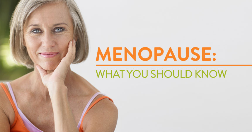 Menopause and Your Health: What You Need to Know