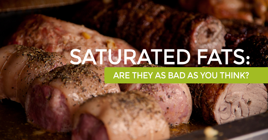 Saturated Fats: Are They as Bad as You Think?