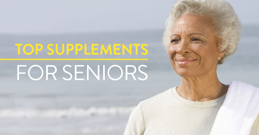 Top 5 Supplements Every Senior Should Take