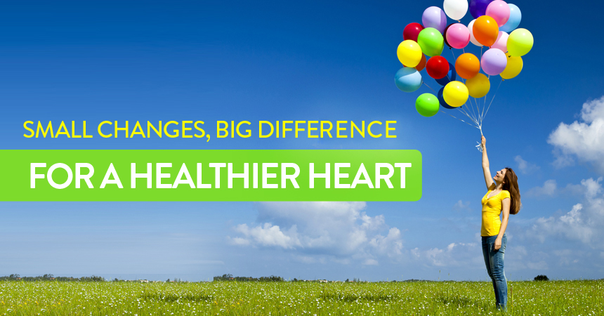 Small Changes, Big Difference for a Healthier Heart