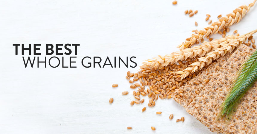 The Best Whole Grains for Your Body